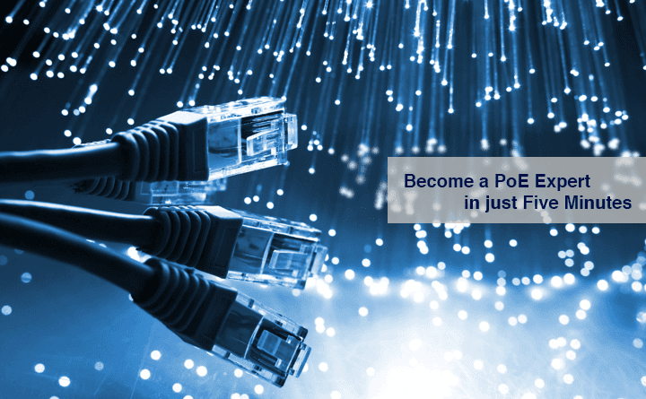 Become a Power over Ethernet (PoE) Expert in Just 5 Minutes | Versa