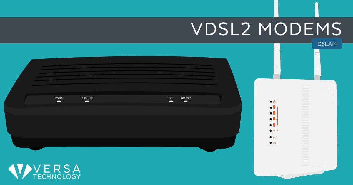 VDSL2 Modems