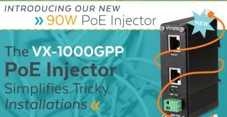 VX-1000GPP PoE Injector Simplifies Tricky Installations