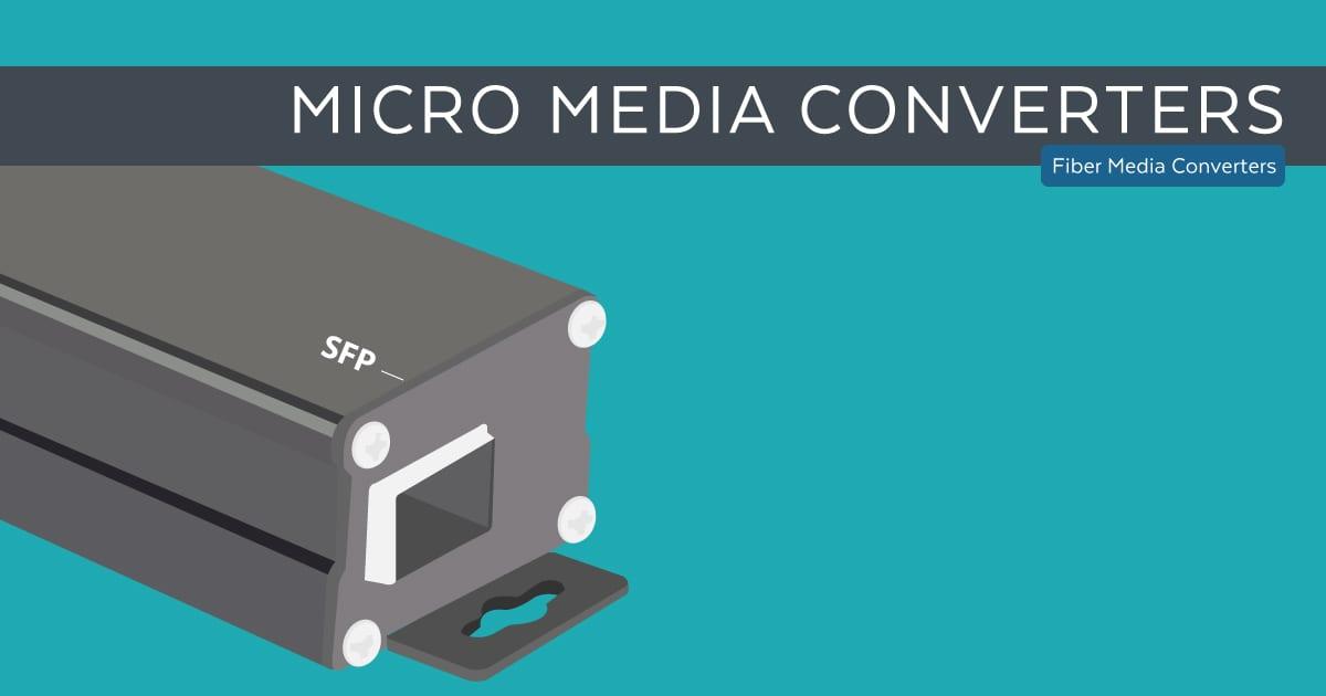 Micro Media Converters