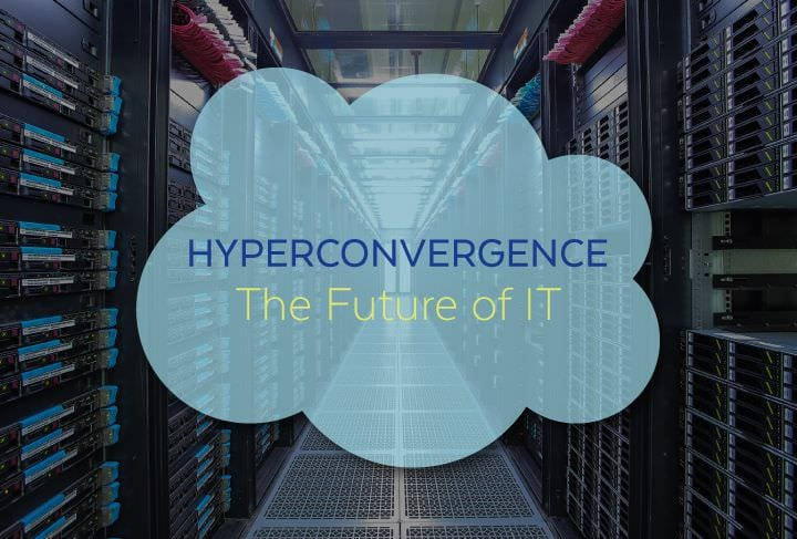 Hyperconvergence | The Future of IT