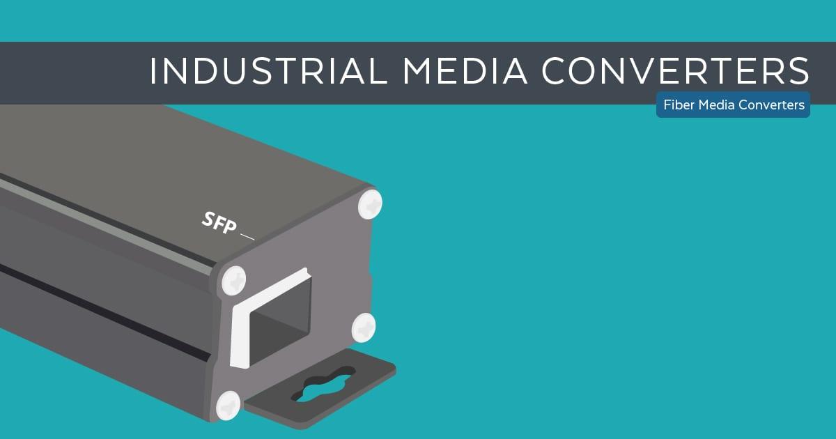 Industrial Media Converters
